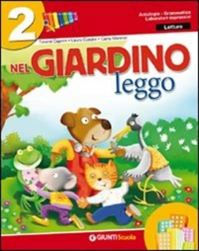 9788809742567: Nel giardino. Con e-book. Per la 2ª classe elementare