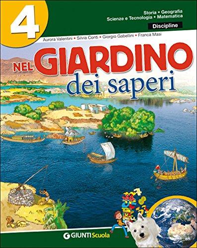 9788809742628: Nel giardino dei saperi. Sussidiario delle discipline. Con e-book. Per la 4ª classe elementare