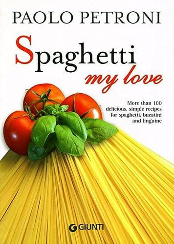 9788809742819: Spaghetti my love
