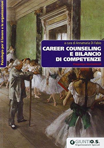 9788809742932: Career Counseling e bilancio di competenze. Prospettive internazionali