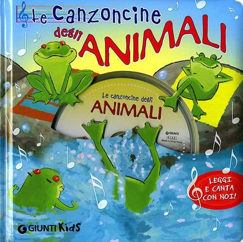 Le canzoncine degli animali. Leggi e canta con noi. Ediz. illustrata. Con CD Audio - Patrizia Nencini; Piero Galli