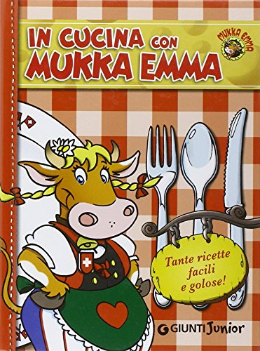 9788809744325: In cucina con Mukka Emma - AbeBooks: 8809744322