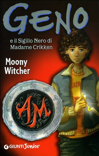 Geno e il sigillo nero di Madame Crikken Moony Witcher - Moony Witcher