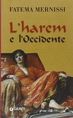 9788809745223: L'harem e l'Occidente (Nuovi narratori)