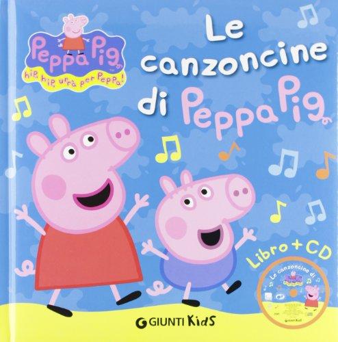 9788809745469: Peppa Pig: Le Canzoncine Di Peppa Pig Con CD