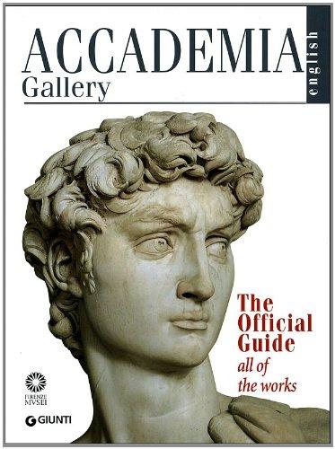 Galleria dell'Accademia. Guida ufficiale. Tutte le opere.: Franca Falletti; Marcella