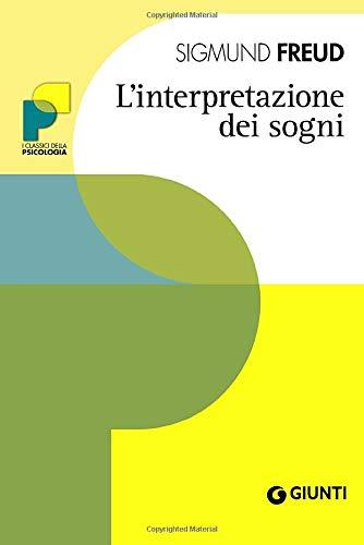 L'interpretazione dei sogni (Italian Edition) (9788809745612) by Sigmund Freud