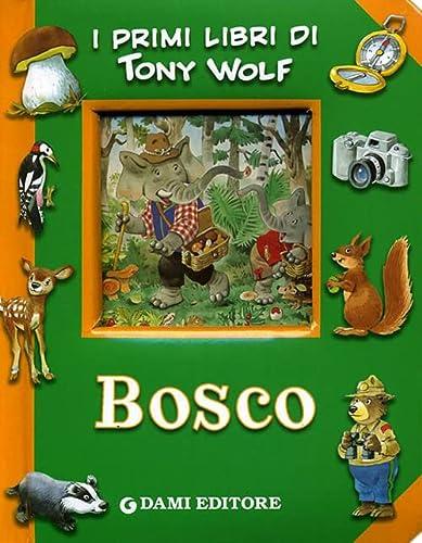 9788809747449: Bosco. Ediz. illustrata