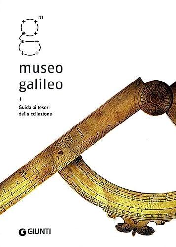 Museo Galileo. Guida ai tesori della collezione.: Camerota,Filippo. (a cura di).