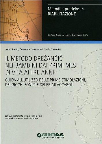 9788809749368: Il Metodo Drezancic Nei Bambini...