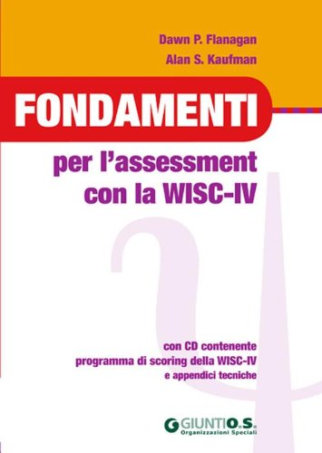 9788809749399: Fondamenti per l'assessment con la WISC-IV. Con CD-ROM