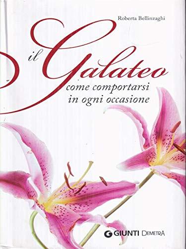 9788809749672: Il galateo. Come comportarsi in ogni occasione