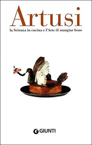 9788809749771: La scienza in cucina e l'arte di mangiar bene