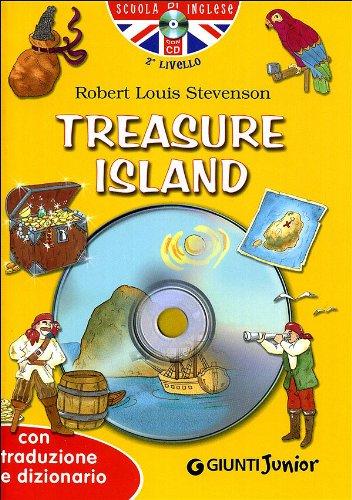 Treasure island-l'isola del tesoro. con cd audio: Stevenson, Robert Louis