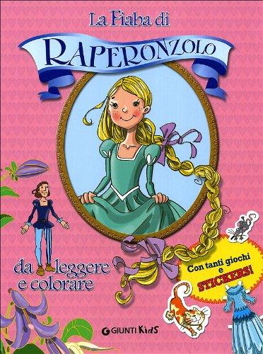 La storia di Raperonzolo. Con adesivi. Ediz.