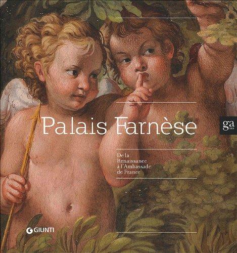 """""""palais Farnèse ; de la Renaissance à l'ambassade de France"""": ..."""