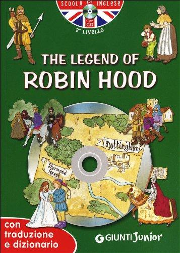 9788809755871: The legend of Robin Hood. Con traduzione e dizionario. Con CD Audio