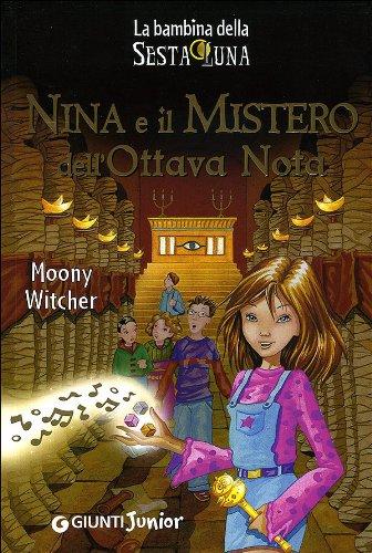 9788809757172: Nina e il mistero dell'ottava nota