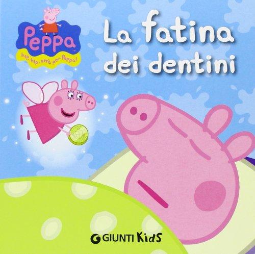 9788809758490: La fatina dei dentini. Ediz. illustrata (Peppa Pig)