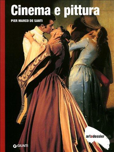 9788809760226: Cinema e pittura. Ediz. illustrata (Dossier d'art)