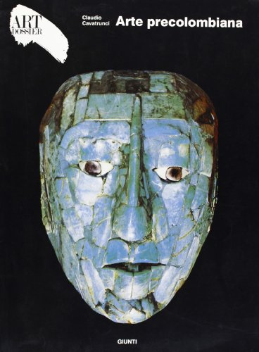 Arte Precolombiana: Cavatrunci, Claudio