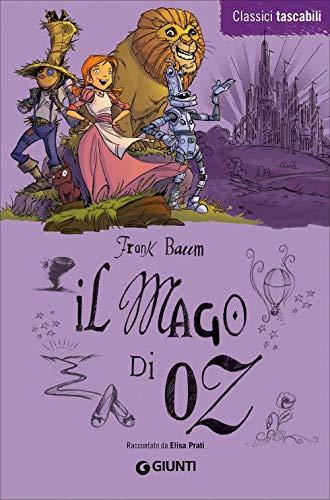 Il Mago di Oz: Raccontato da Elisa: Baum, Frank