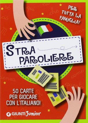 9788809770560: Straparoliere. 50 carte per giocare con l'italiano