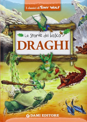9788809772953: Draghi. Le storie del bosco