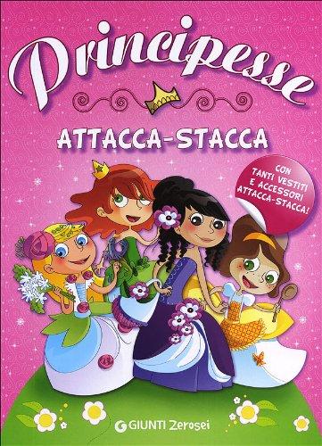 9788809773103: Principesse Attacca Stacca