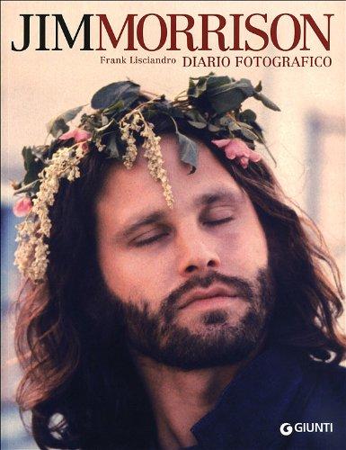 9788809773707: Jim Morrison. Diario fotografico. Ediz. illustrata (Bizarre)