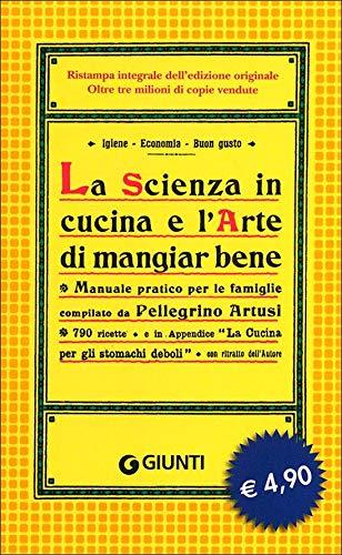 9788809776166: La scienza in cucina e l'arte di mangiar bene