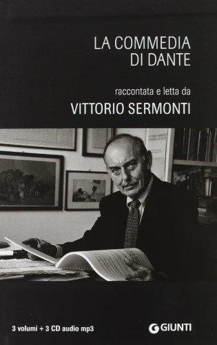 9788809776333: La Commedia di Dante. Raccontata e letta da Vittorio Sermonti. 3 CD Audio formato MP3. Con Audiolibro (Audiolibri)