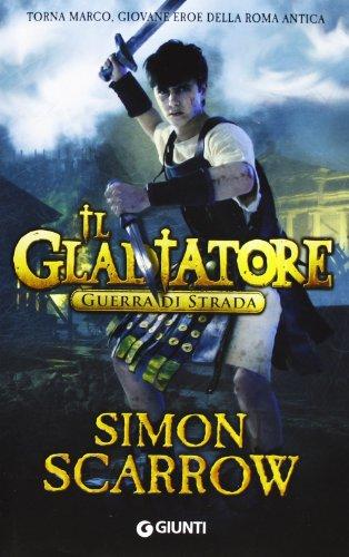 Guerra di strada. Il gladiatore (880977776X) by [???]