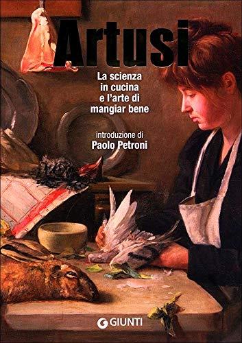 9788809778375: La scienza in cucina e l'arte di mangiar bene
