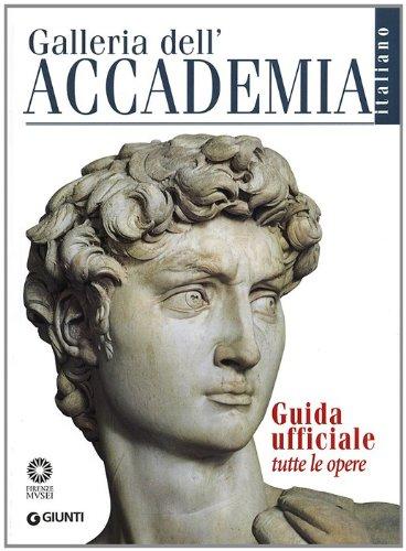 9788809779105: Galleria dell'Accademia. Guida ufficiale. Tutte le opere (Guide uff. musei fiorentini. Complete)