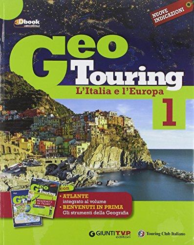 9788809780651: Geotouring. Per la Scuola media. Con e-book. Con espansione online: 1