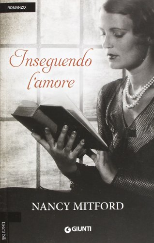 Inseguendo l'amore (9788809781306) by Mitford, Nancy