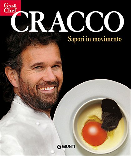 9788809783164: Cracco. Sapori in movimento