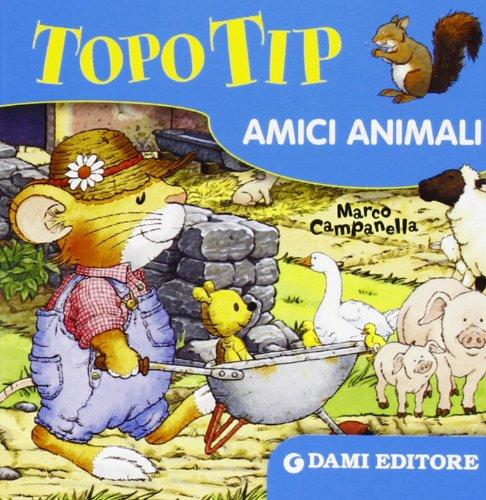 9788809784086: Topo Tip. Amici animali