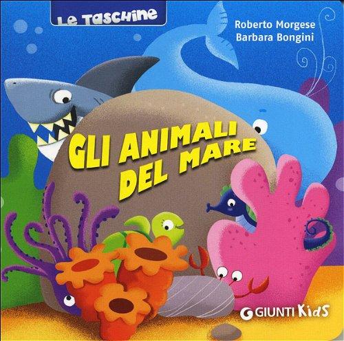 9788809784383: Gli animali del mare (Le taschine)