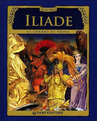 9788809784949: Iliade. La guerra di Troia