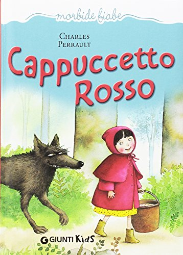 Cappuccetto Rosso (Italian Edition) (9788809785953) by Charles Perrault