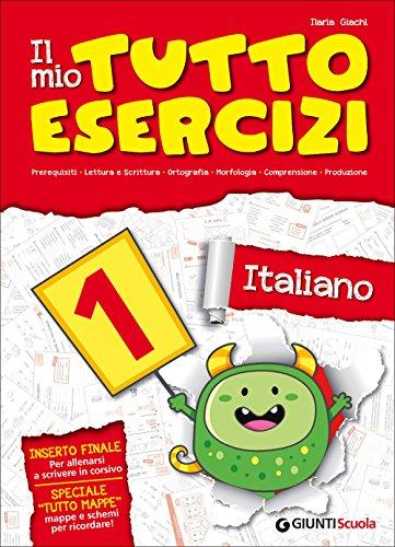 9788809786745: Il mio tutto esercizi italiano. Per la Scuola elementare: 1