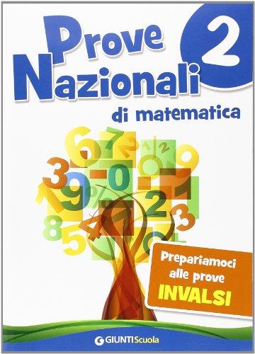 9788809787056: Prove nazionali di matematica. Prepariamoci alle prove INVALSI: 2 (Scuola primaria)