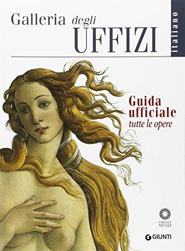 9788809788138: Galleria degli Uffizi. Guida ufficiale. Tutte le opere