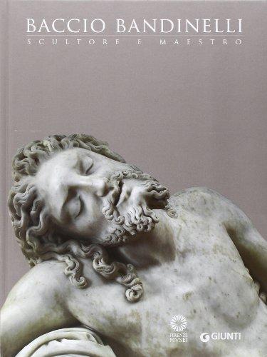 9788809788251: Baccio Bandinelli. Scultore e maestro. Ediz. illustrata (Cataloghi arte)