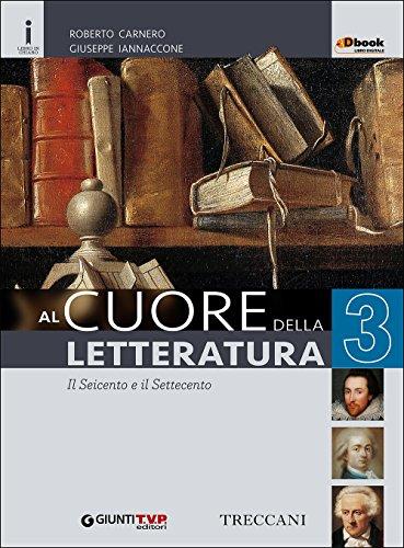 9788809788329: Cuore della letteratura. Per le Scuole superiori. Con e-book. Con espansione online: 3
