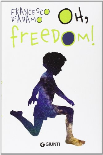 9788809790025: Oh, freedom!