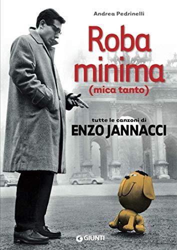 9788809790131: Roba minima (mica tanto). Tutte le canzoni di Enzo Jannacci (Bizarre)