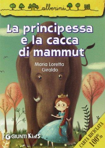 9788809791657: La principessa e la cacca di mammut
